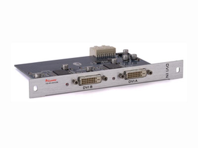 数字高清信号—2路DVI输入卡 YS-HC-DVI-2IN